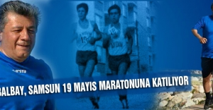 BALBAY SAMSUN 19 MAYIS MARATONUNA KATILIYOR