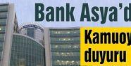 BANK ASYA KAMUOYUNA DUYURU YAPTI