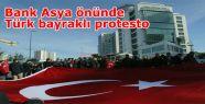 Bank Asya önünde Türk bayraklı protesto