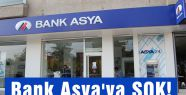 Bank Asya'ya ŞOK!