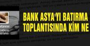 BANK ASYA'YI BATIRMA KARARI