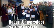 Başarı Üniversitesi Sertifika Töreni