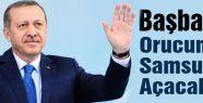 Başbakan Orucunu Samsun'da Açacak