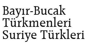 Bayır-Bucak Türkmenleri Suriye Türkleri