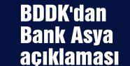 BDDK'dan Bank Asya açıklaması