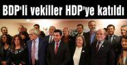 BDP'li Milletvekilleri HDP'ye katıldı