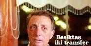 Beşiktaş iki transfer yapacak