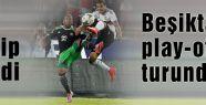 Beşiktaş play-off turunda