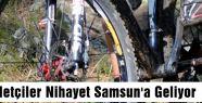 Bisikletçiler Nihayet Samsun'a Geliyor