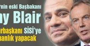 Blair Sisi'ye danışmanlık yapacak