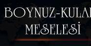 BOYNUZ-KULAK MESELESİ
