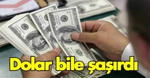 Bu Gidişe Dolar Bile Şaşırdı!