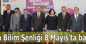Bursa Bilim Şenliği 8 Mayıs'ta başlıyor