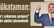 """Büyükataman; """"Öcalan'ı çıkarma projesi"""""""