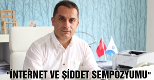 Canik'ten 'internet ve şiddet' sempozyumu