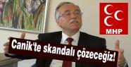 Canik'te skandalı çözeceğiz!
