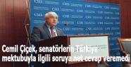 Cemil Çiçek, senatörlerin Türkiye mektubuyla ilgili soruya net cevap veremedi