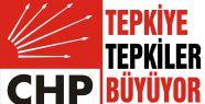 CHP'de tepkiye tepkiler büyüyor