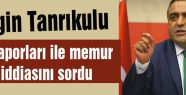 CHP'li Tanrıkulu 'MİT raporları ile memur alımı'nı sordu
