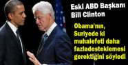 Clinton: Suriye'de Muhalefet Daha Fazla Desteklenmeli
