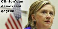 Clinton'dan demokrasi çağrısı!