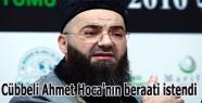 Cübbeli Ahmet Hoca'nın beraati istendi