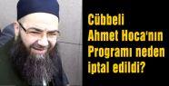 Cübbeli Ahmet Hoca'nın Programı nedeh iptal edildi?
