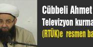 Cübbeli Hoca Televizyon Kuruyor