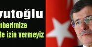 """Davutoğlu """"Bu açık bir tahriktir"""""""