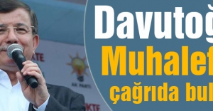 Davutoğlu'ndan Muhalefete Çarı