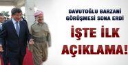 Davutoğlu'ndan Barzani Açıklaması