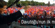 Davutoğlu'nun ilk mitingi...