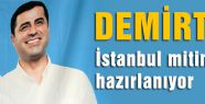 Demirtaş İstanbul mitingine hazırlanıyor