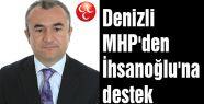 Denizli MHP'den İhsanoğlu'na destek