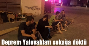 Deprem Yalovalıları sokağa döktü