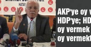 Destici: AKP'ye oy vermek HDP'ye oy vermektir