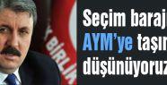 Destici; Seçim barajını AYM'ye taşıyor