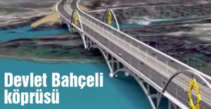 Devlet Bahçeli adını taşıyan köprü projesi