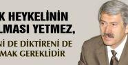 Çetin; PKK Heykelini Dikeni de Diktireni de...