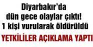 Diyarbakır'da olay! Bir PKK'lı Öldürüldü