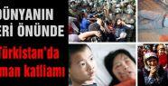 Doğu Türkistan'da Müslüman Katliamı...