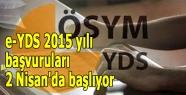 e-YDS 2015 yılı başvuruları 2 Nisan'da başlıyor