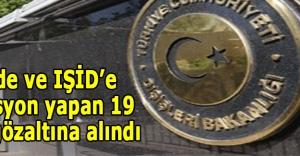 El-Kaide ve IŞİD'e operasyon yapan 19 polis gözaltına alındı