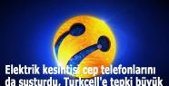 Elektrik kesintisi cep telefonlarını da susturdu, Turkcell'e tepki büyük