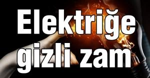 EMO Açıkladı: Elektriğe gizli zam yapıldı...