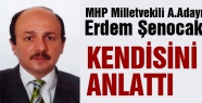 Erdem Şenocak MHP Milletvekili A.Adayı