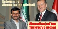 Erdoğan ile Ahmedinejad Görüştü.