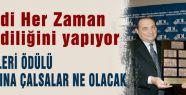 Erdoğan:  Ödülü başınıza çalın