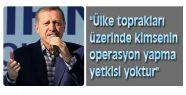Erdoğan: Sınırsız Af Yok!