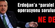 Erdoğan'a